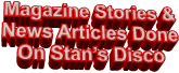 Magazine Stories & News Articles Done On Stan's Disco